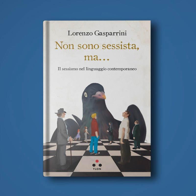 lorenzo-gasparrini-Non-sono-sessista,-ma…-