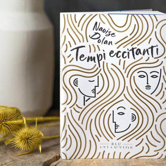copertina libro Tempi Eccitanti di Naoise Dolan